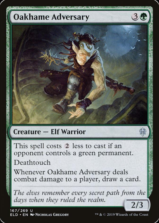 Oakhame Adversary [ELD]