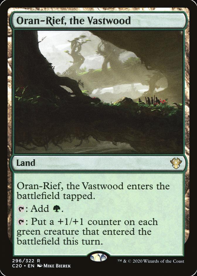 Oran-Rief, the Vastwood [C20]