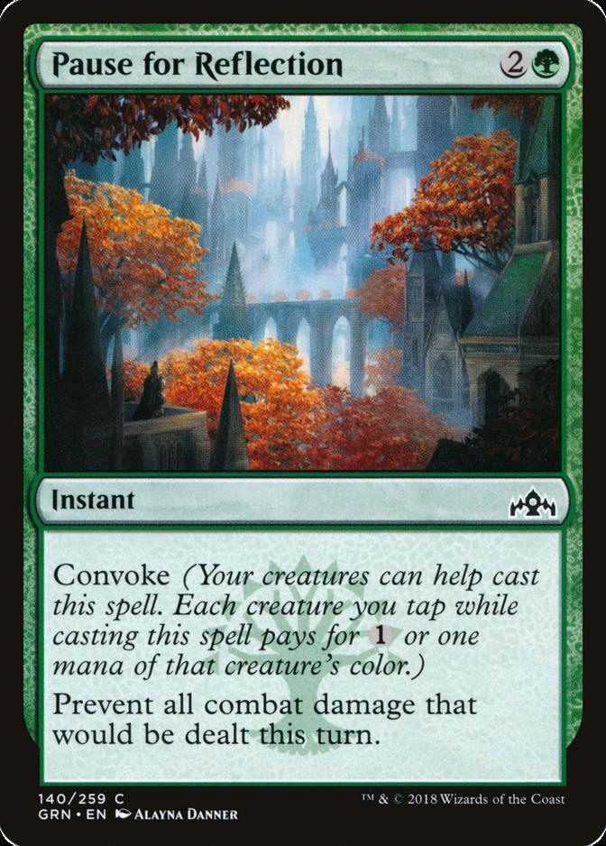 Pause for Reflection [GRN]