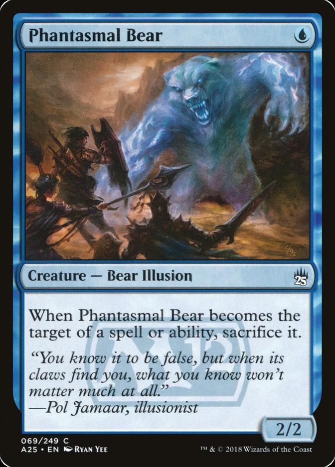 Phantasmal Bear [A25] (F)