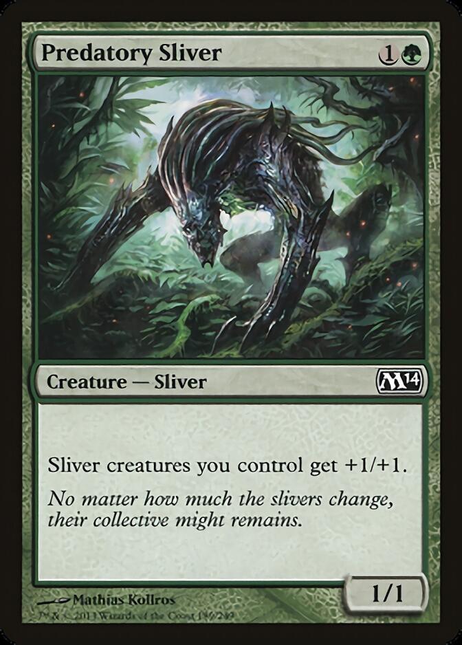 Predatory Sliver [J21]
