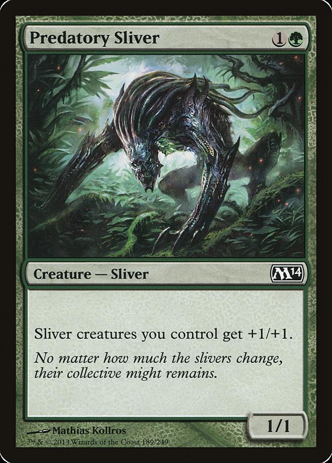 Predatory Sliver [M14] (F)