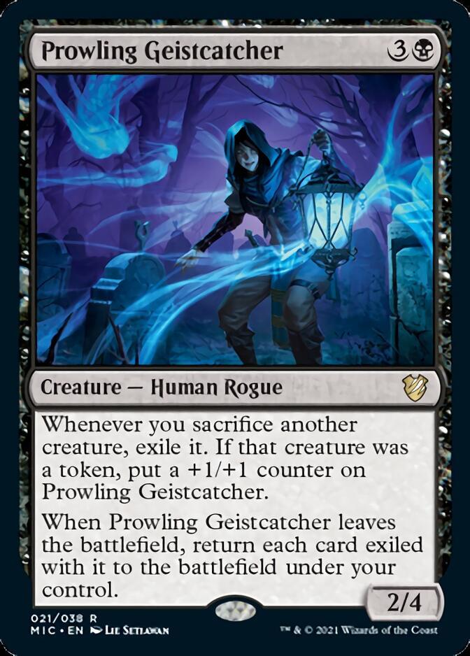 Prowling Geistcatcher [MIC]