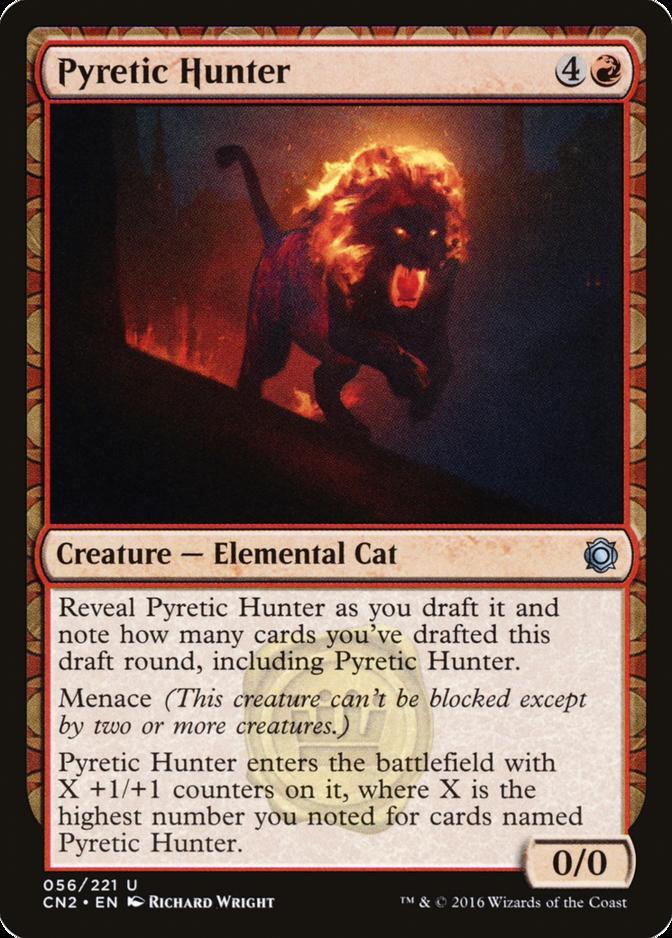 Pyretic Hunter [CN2]