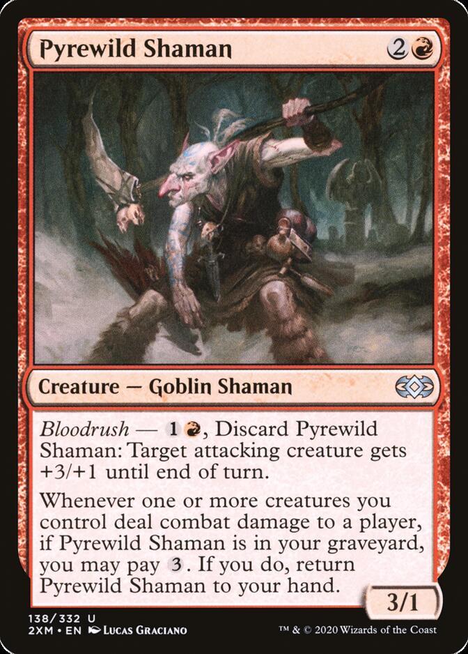 Pyrewild Shaman [2XM]