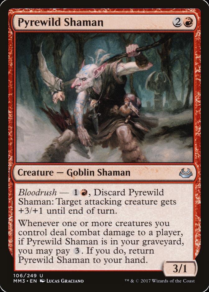 Pyrewild Shaman [MM3] (F)