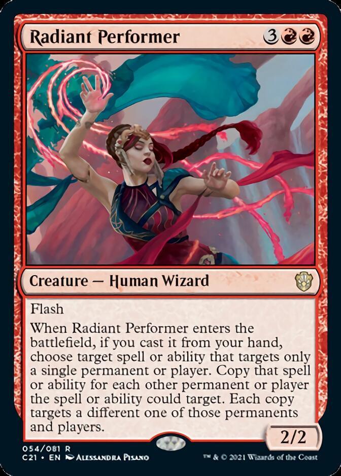 Radiant Performer [C21]