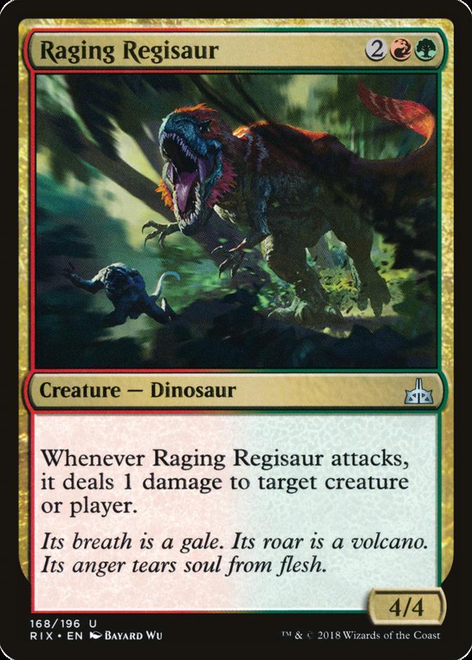 Raging Regisaur [RIX]