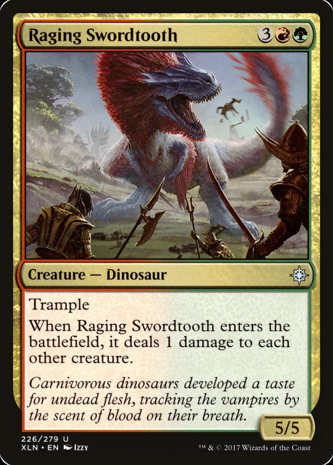 Raging Swordtooth [XLN]