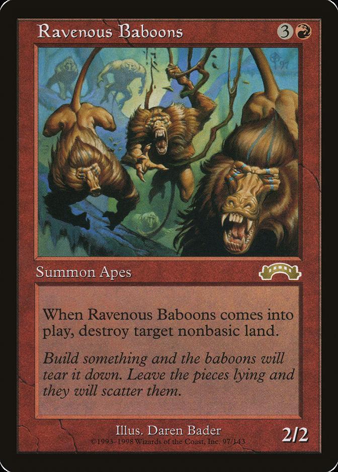 Ravenous Baboons [EX]