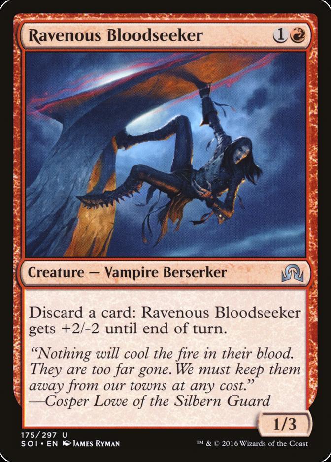 Ravenous Bloodseeker [SOI]