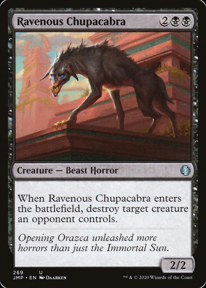 Ravenous Chupacabra [JMP]