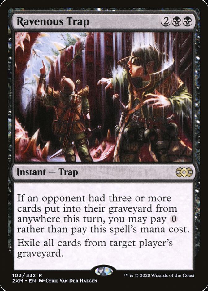 Ravenous Trap [2XM]