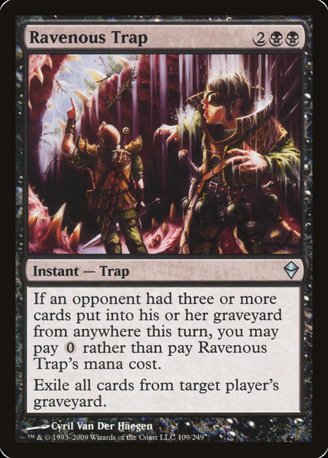 Ravenous Trap [ZEN]