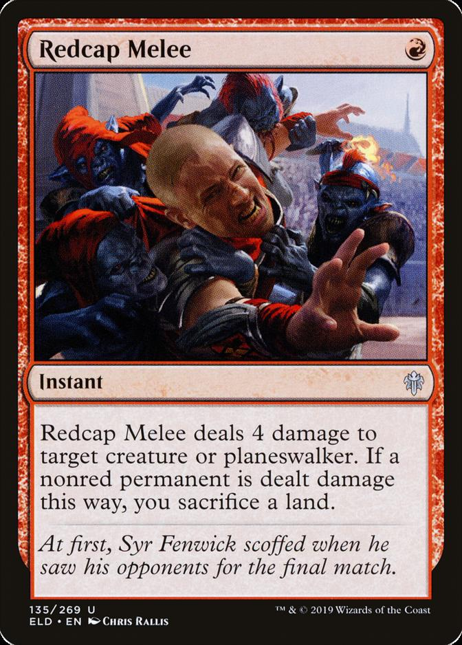 Redcap Melee [ELD]