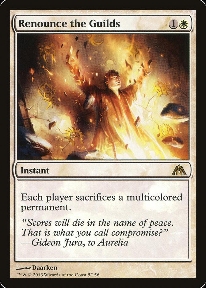 Renounce the Guilds [DGM]