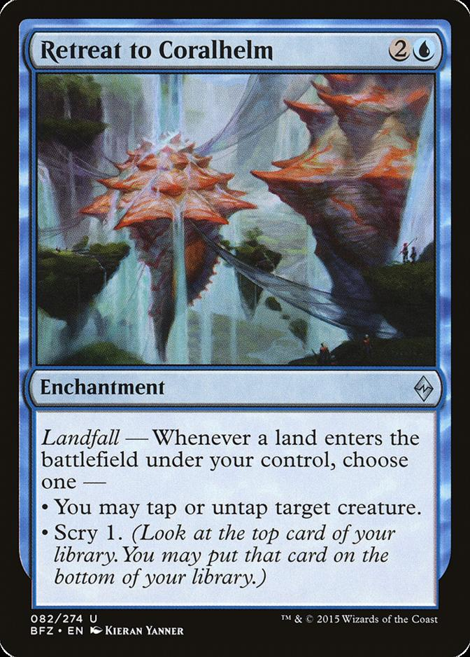Retreat to Coralhelm [BFZ]