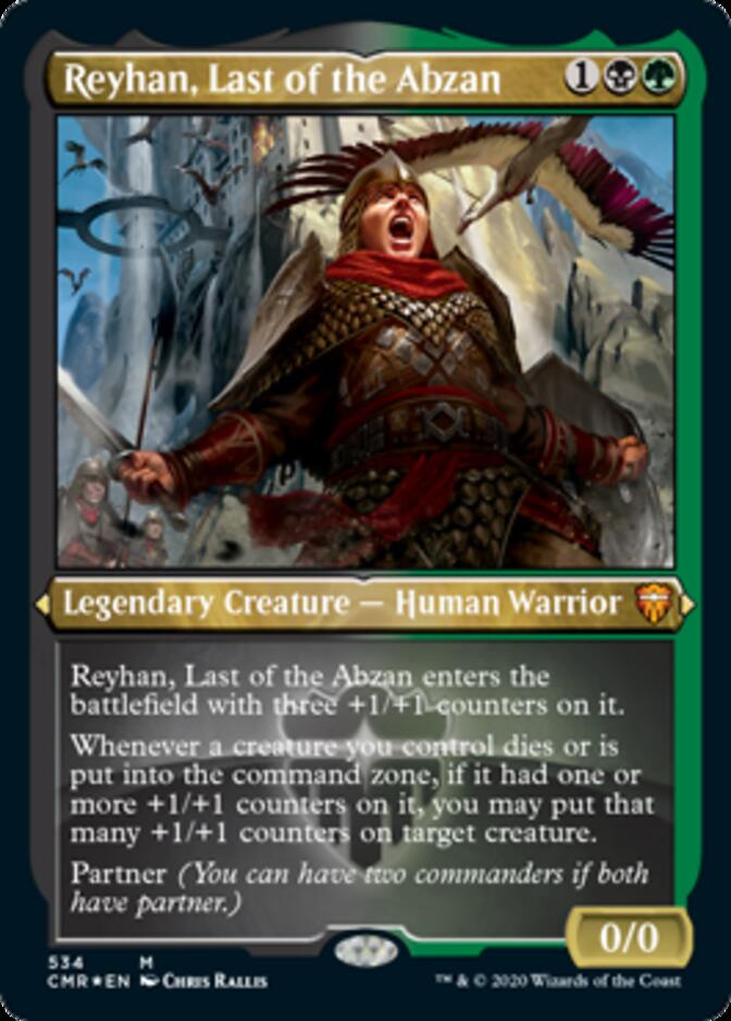 Reyhan, Last of the Abzan <etched> [CMR] (F)