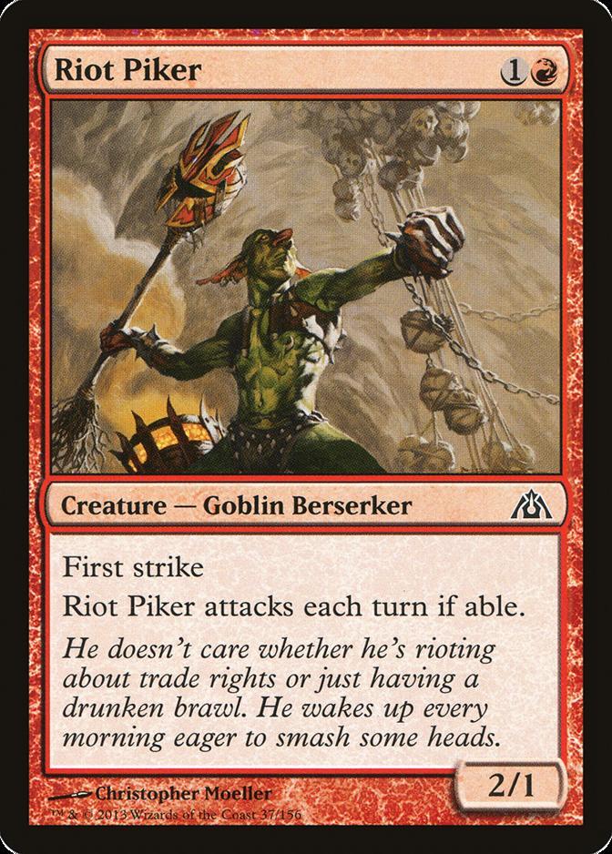Riot Piker [DGM]