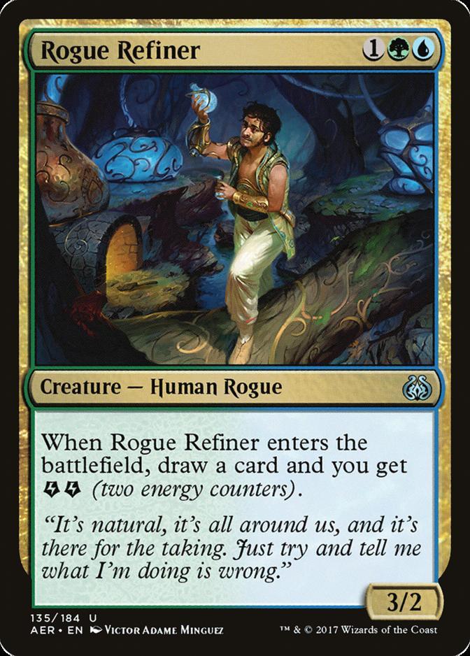 Rogue Refiner [AER]