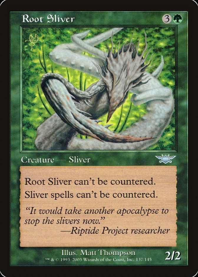 Root Sliver [LGN]
