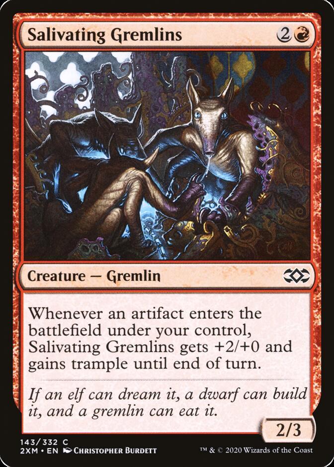 Salivating Gremlins [2XM]