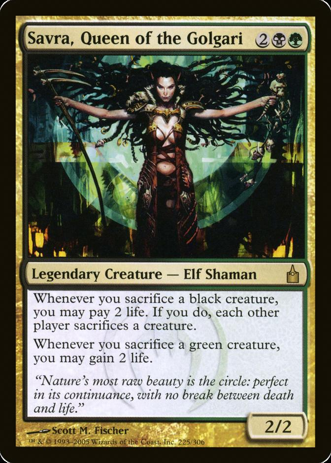 Savra, Queen of the Golgari [RAV]