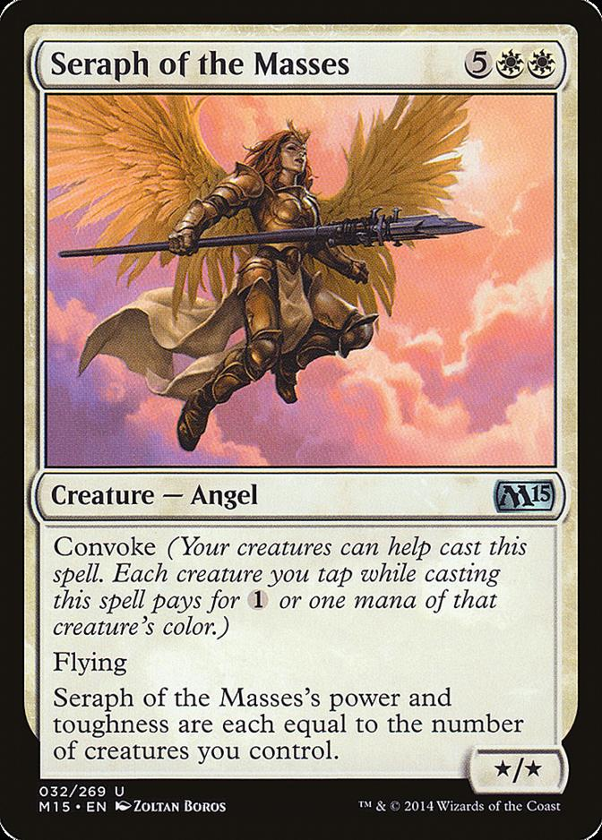Seraph of the Masses [M15]