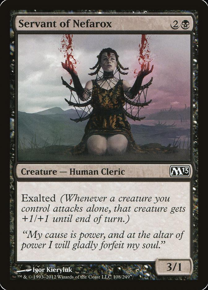 Servant of Nefarox [M13]