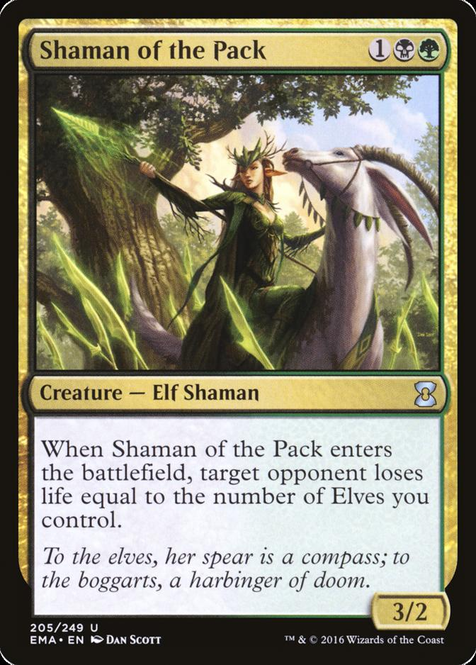 Shaman of the Pack [EMA]
