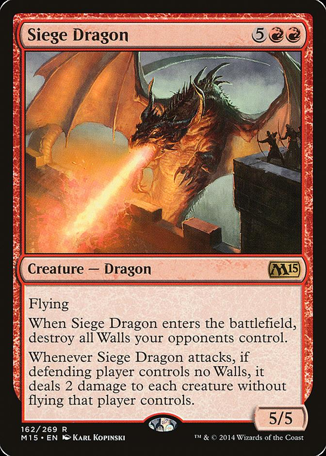 Siege Dragon [M15]