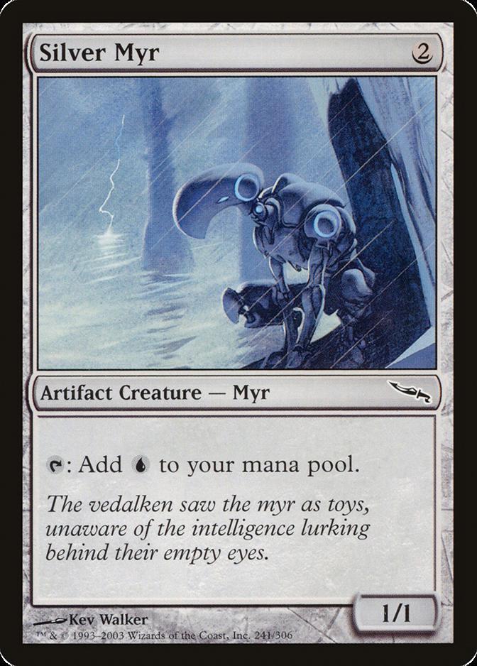 Silver Myr [MRD]