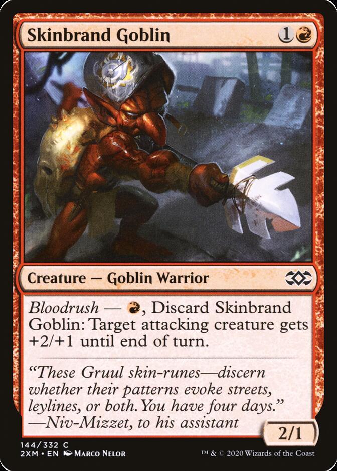 Skinbrand Goblin [2XM]