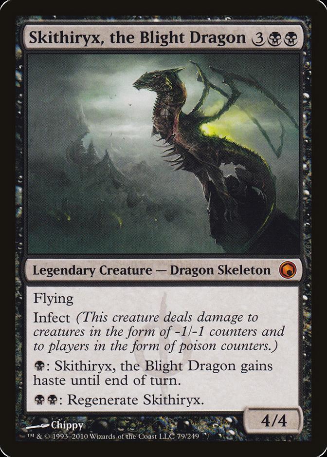 Skithiryx, the Blight Dragon [SOM]
