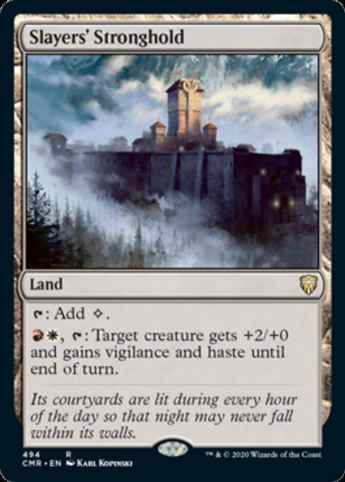 Slayers' Stronghold <precon> [CMR]