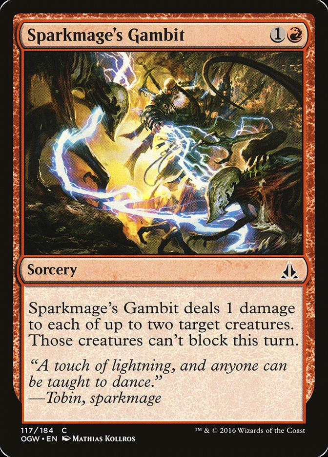 Sparkmage's Gambit [OGW]