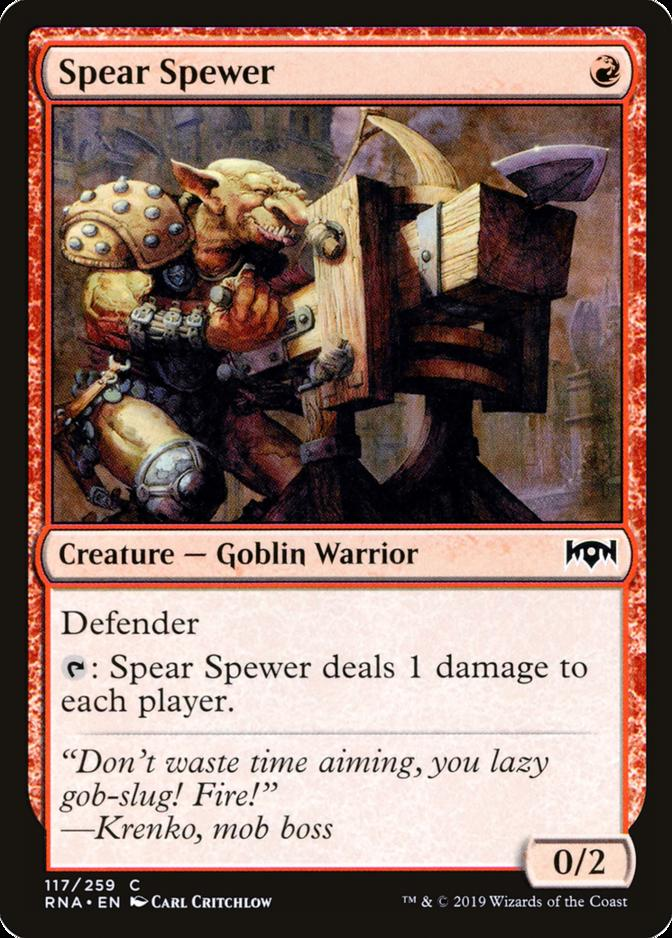 Spear Spewer [RNA]