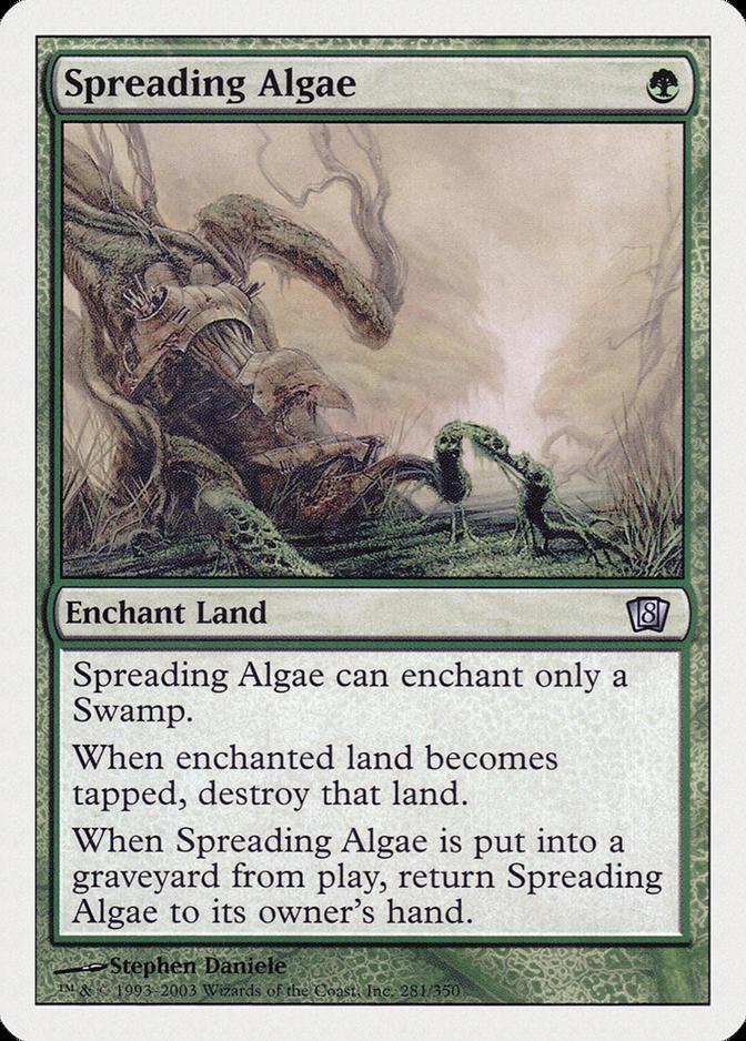 Spreading Algae [8ED]