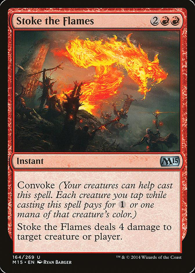 Stoke the Flames [M15]