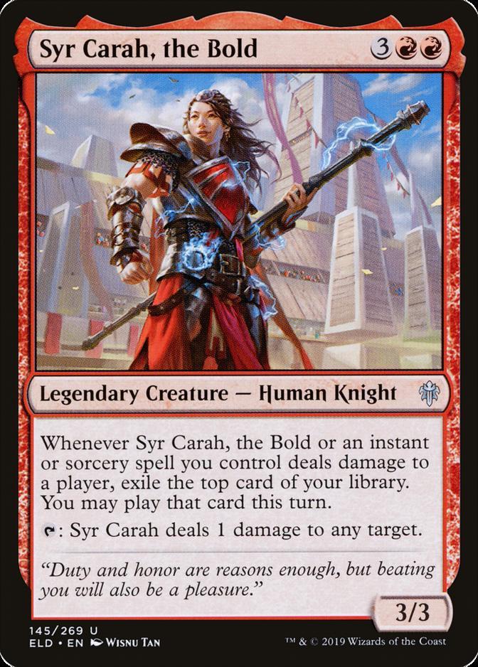 Syr Carah, the Bold [ELD]
