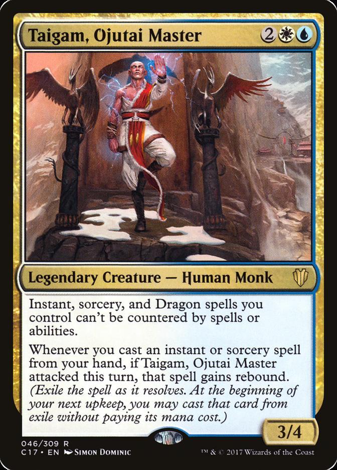 Taigam, Ojutai Master [C17]