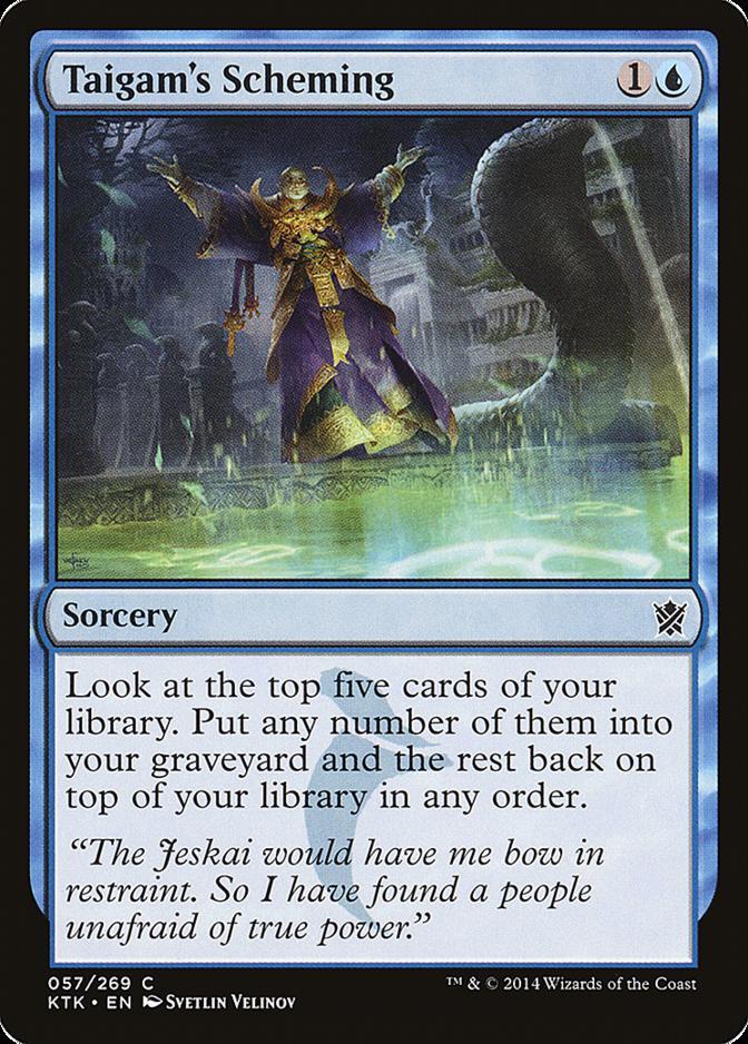 Taigam's Scheming [KTK]