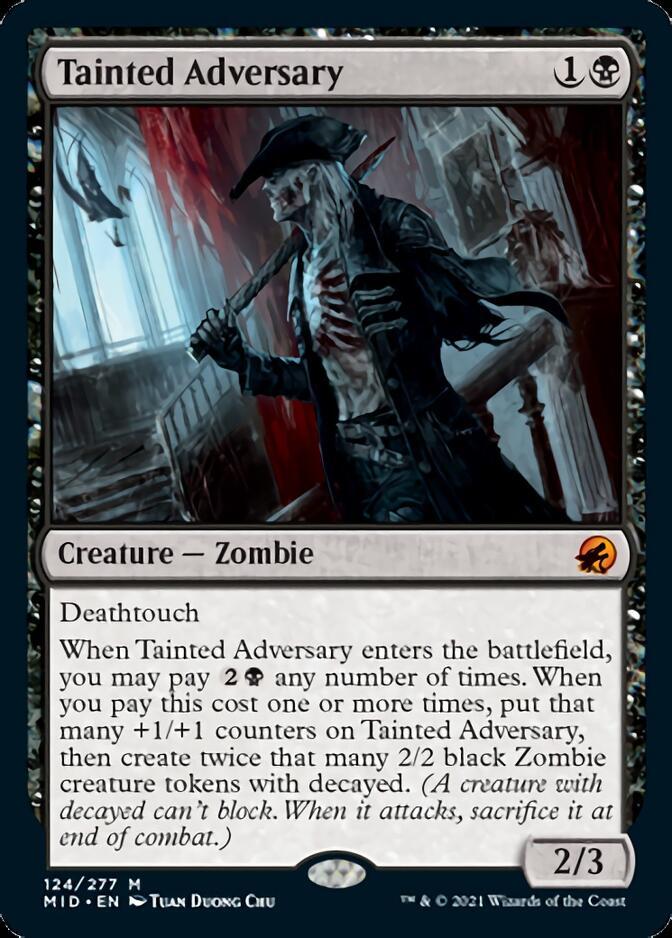 Tainted Adversary [MID]