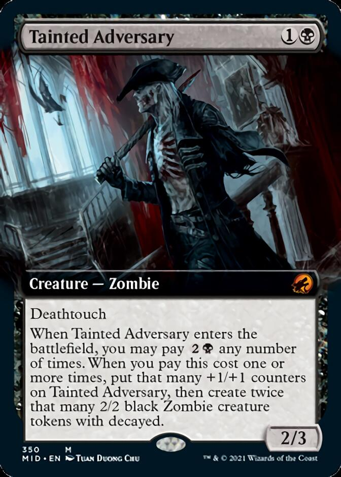 Tainted Adversary <extended> [MID]