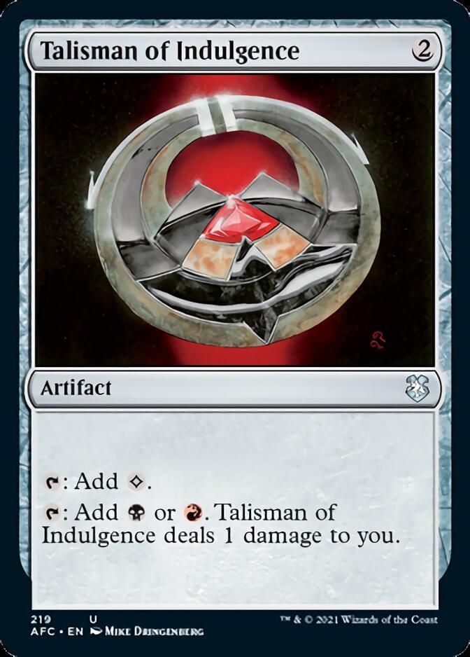 Talisman of Indulgence [AFC]