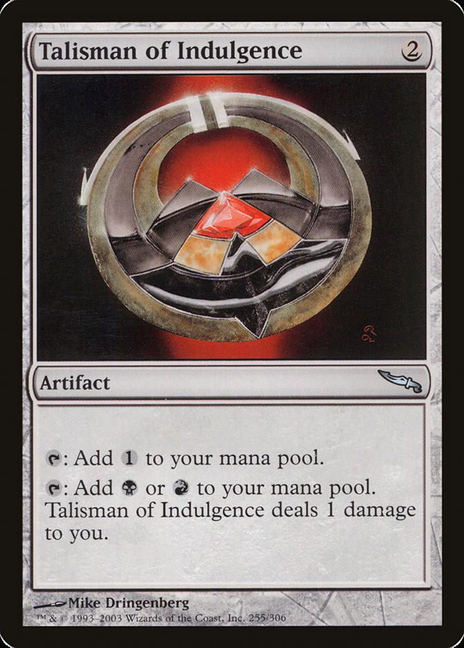 Talisman of Indulgence [MRD]