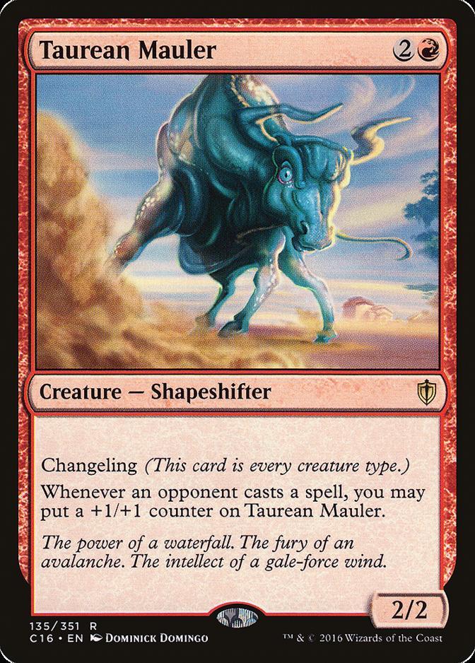 Taurean Mauler [C16]