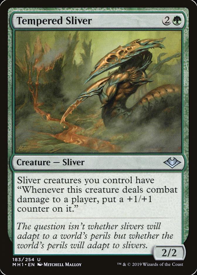 Tempered Sliver [MH1]