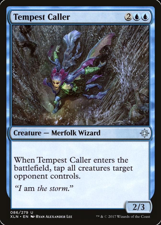 Tempest Caller [XLN]