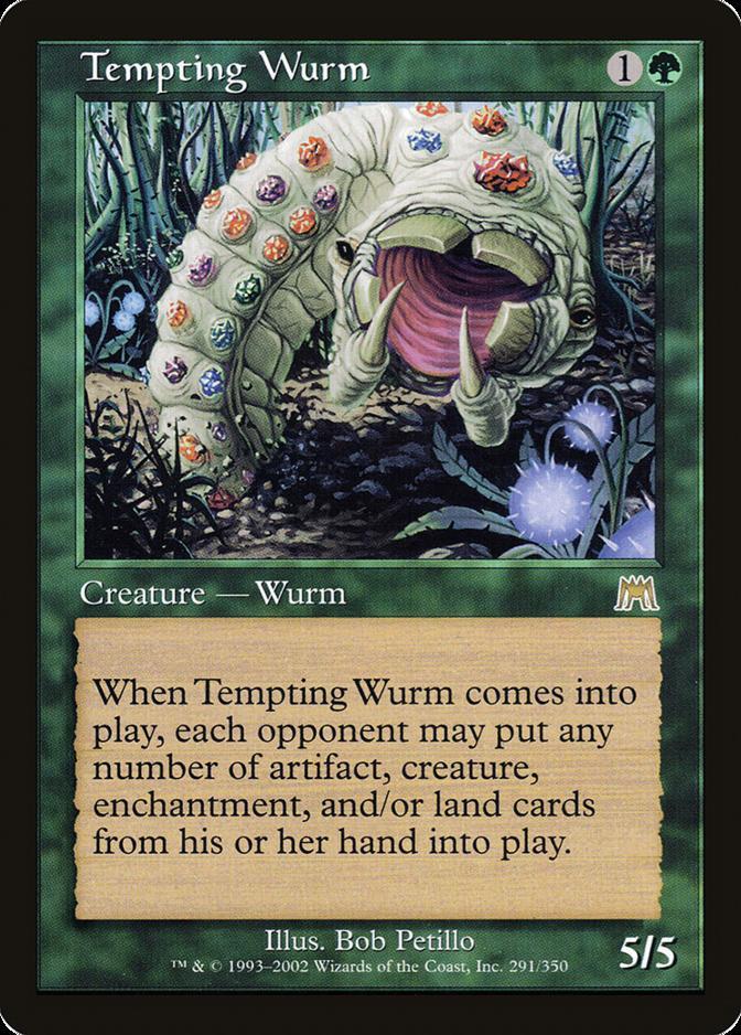 Tempting Wurm [ONS]